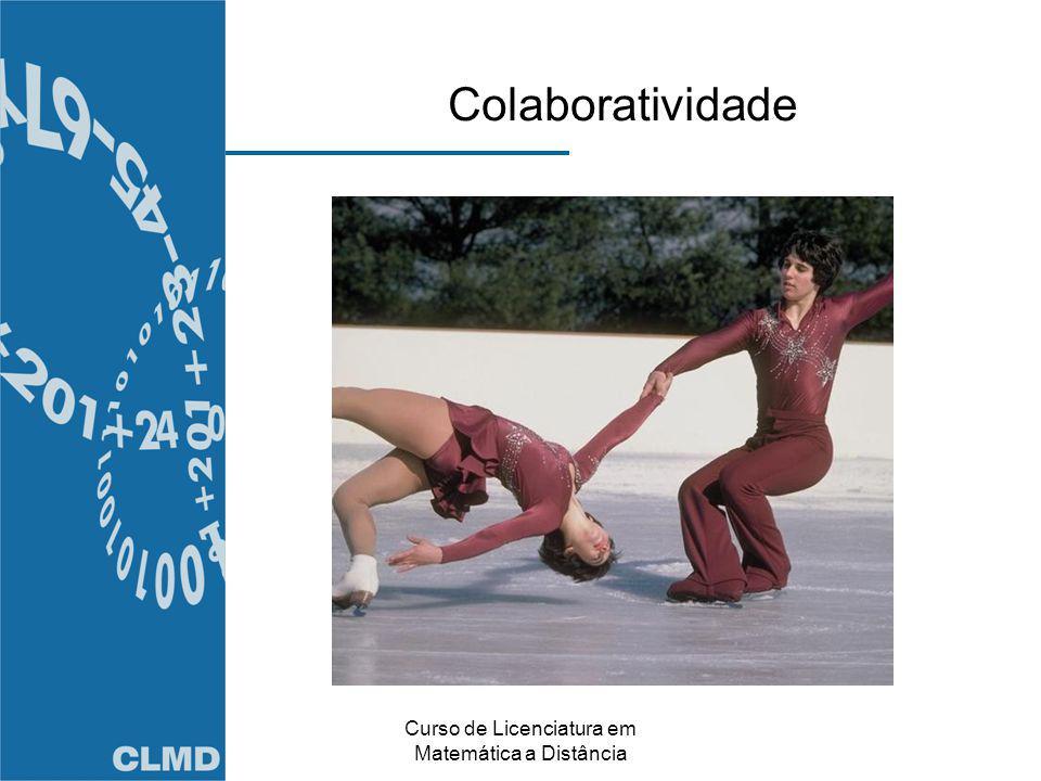 Curso de Licenciatura em Matemática a Distância Colaboratividade