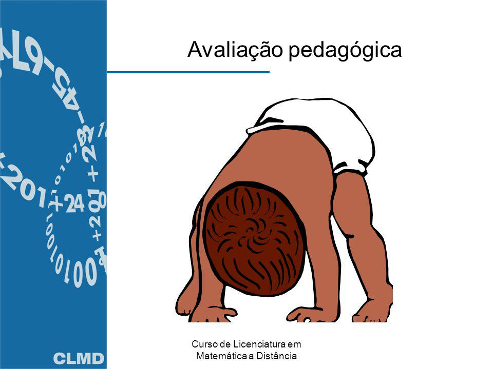 Curso de Licenciatura em Matemática a Distância Avaliação pedagógica