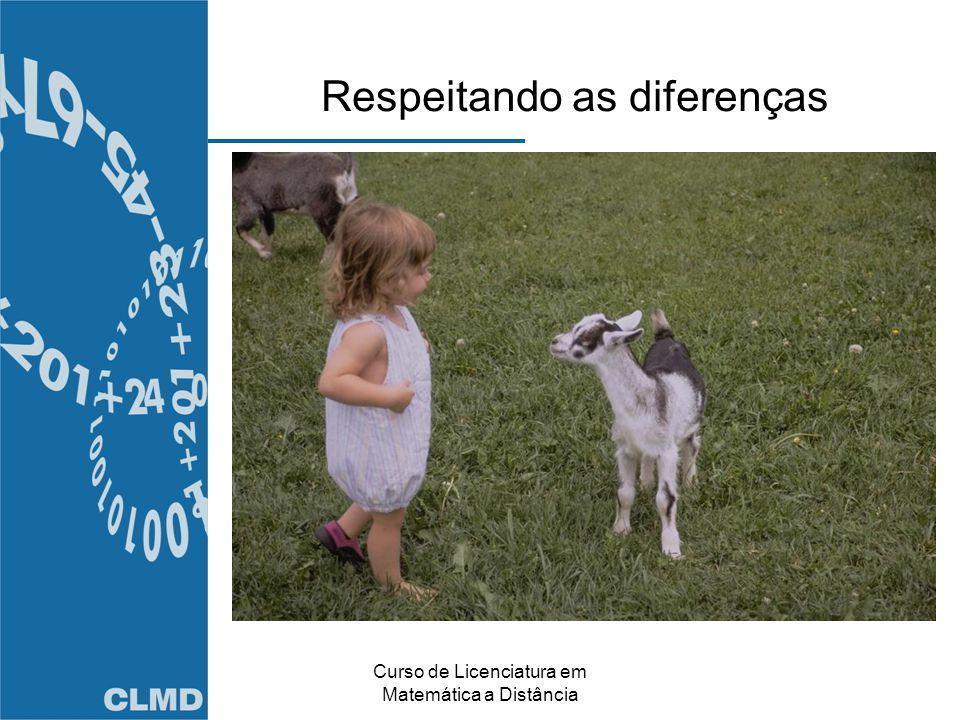 Curso de Licenciatura em Matemática a Distância Respeitando as diferenças