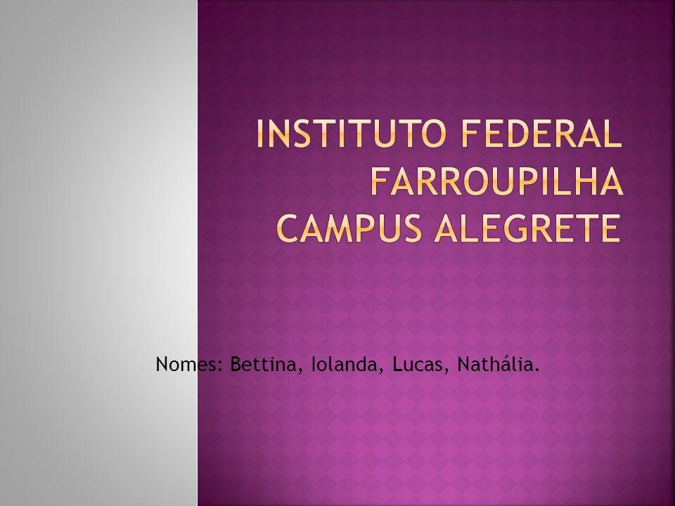 Nomes: Bettina, Iolanda, Lucas, Nathália.