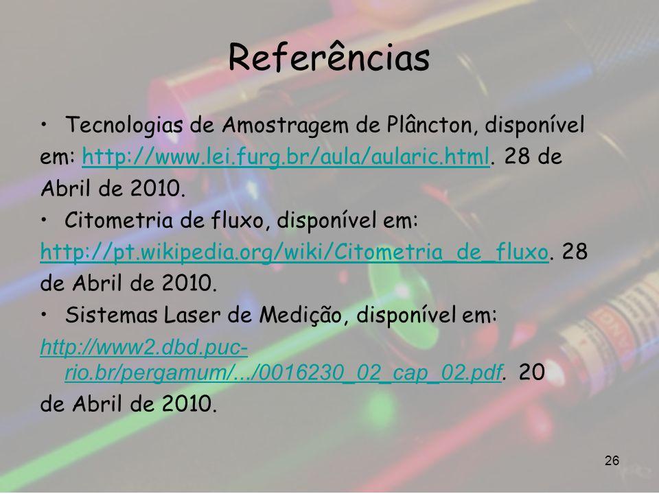 Referências Tecnologias de Amostragem de Plâncton, disponível em: http://www.lei.furg.br/aula/aularic.html. 28 dehttp://www.lei.furg.br/aula/aularic.h