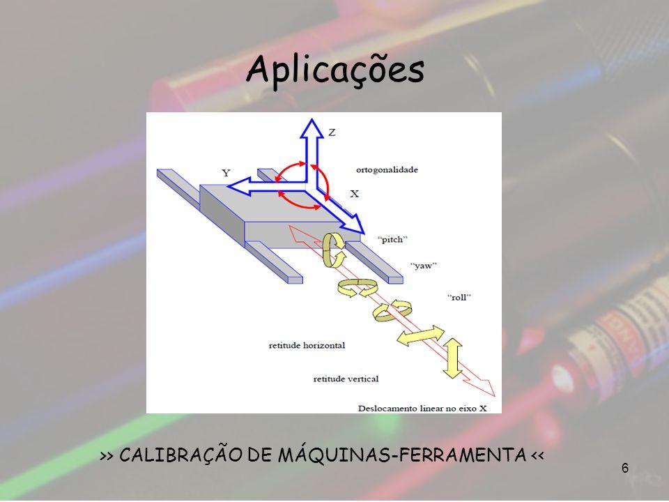 Aplicações 6 >> CALIBRAÇÃO DE MÁQUINAS-FERRAMENTA <<