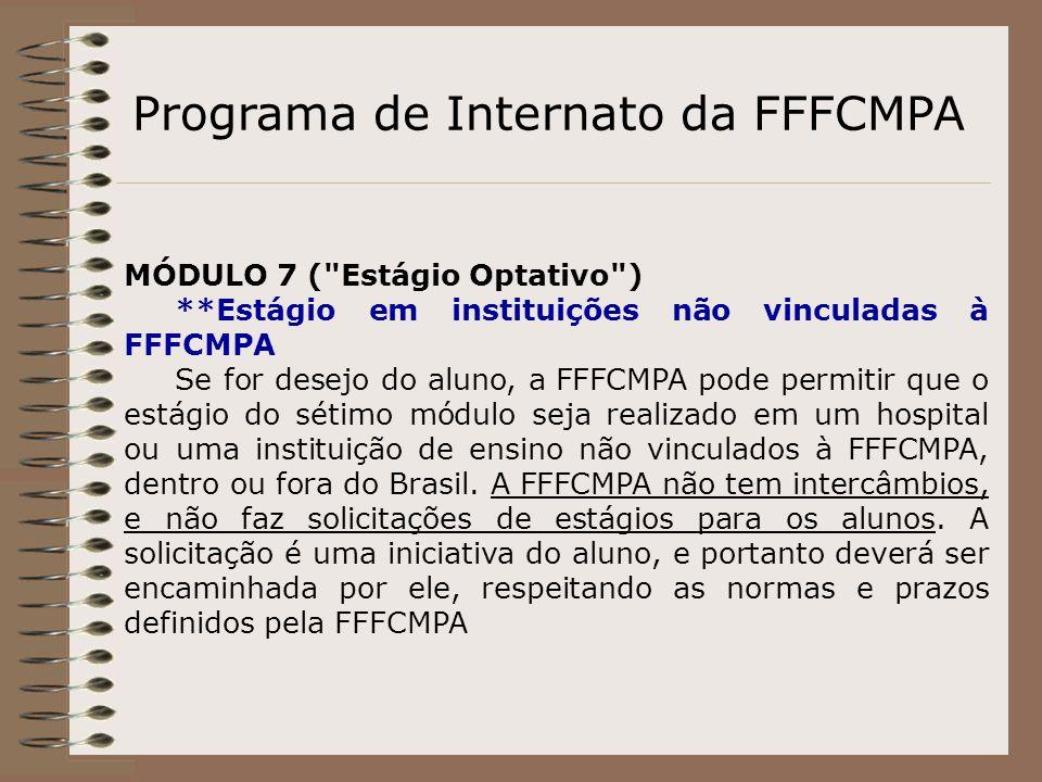 Programa de Internato da FFFCMPA MÓDULO 7 (
