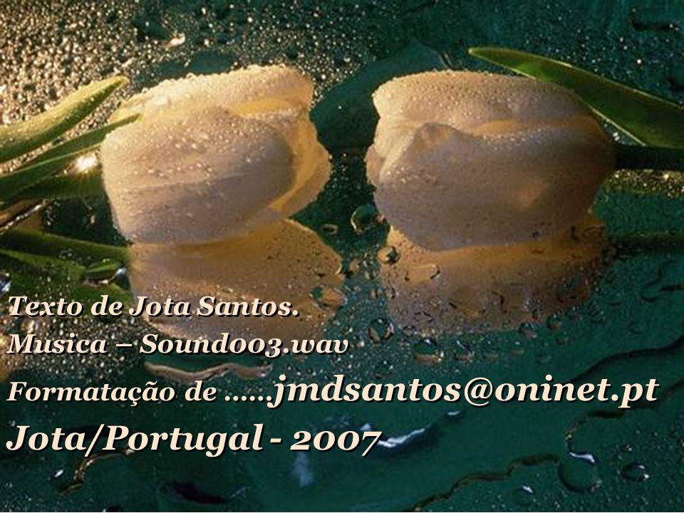 Texto de Jota Santos.