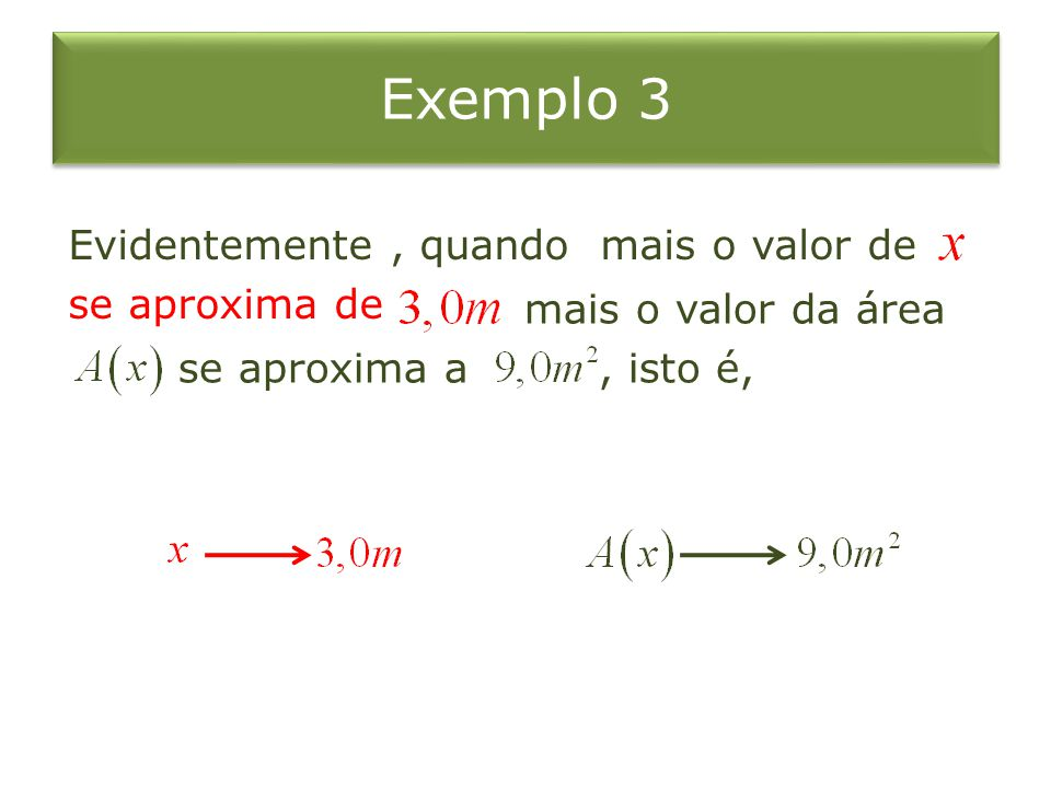 Expressamos isto dizendo que quando se aproxima de, se aproxima de como um limite.
