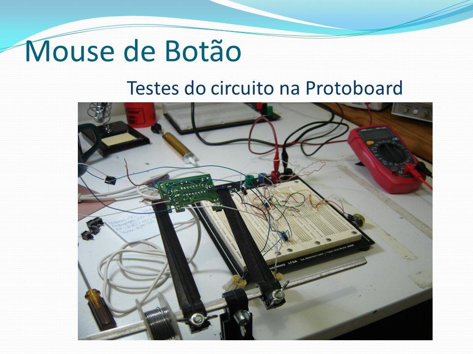 Testes do circuito na Protoboard