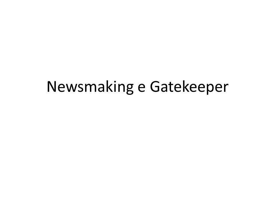 Newsmaking e Gatekeeper