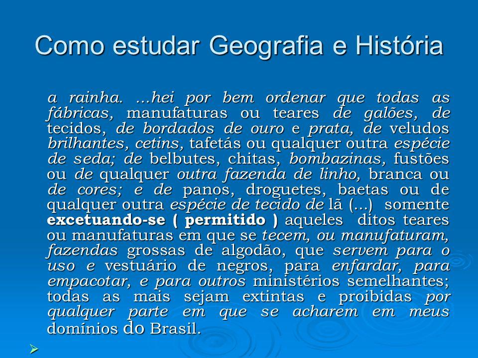 Como estudar Geografia e História O que sugere o texto escrito pela rainha de Portugal.