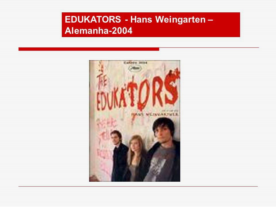 EDUKATORS - Hans Weingarten – Alemanha-2004