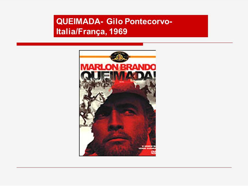 QUEIMADA- Gilo Pontecorvo- Italia/França, 1969