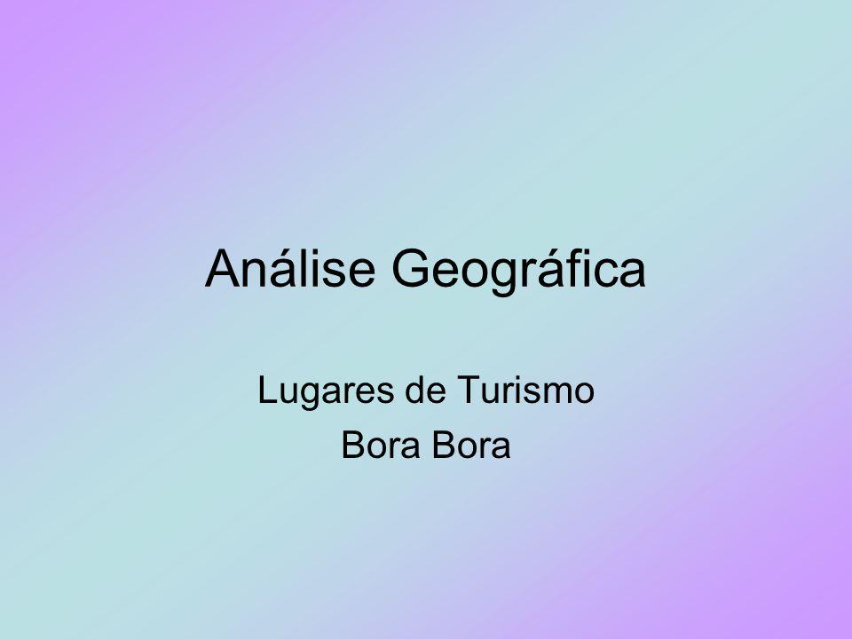 Análise Geográfica Lugares de Turismo Bora
