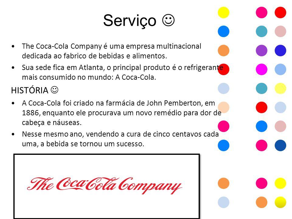 Mais detalhes The Coca-Cola Company TipoPública Fundação1892 SedeAtlanta, Georgia, Estados Unidos ÁmbitoMundial IndústriaBebidas ProdutosCoca-Cola Fanta Sprite Aquarius Minute Maid Burn Powerade Ingressos 112.000 millones de dólares (2011)