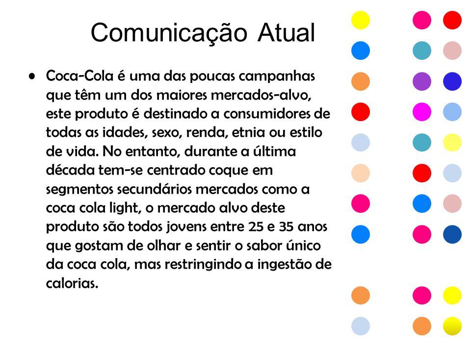 Comunicação da concorrência El 27 de fevereiro, a marca Pepsi-Cola apresenta sua campanha com a afirmação O que pode ser, pode ser muito bom.
