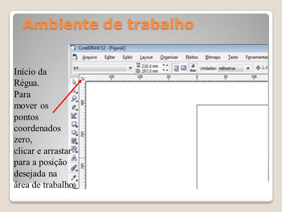 Ambiente de trabalho Início da Régua. Para mover os pontos coordenados zero, clicar e arrastar para a posição desejada na área de trabalho
