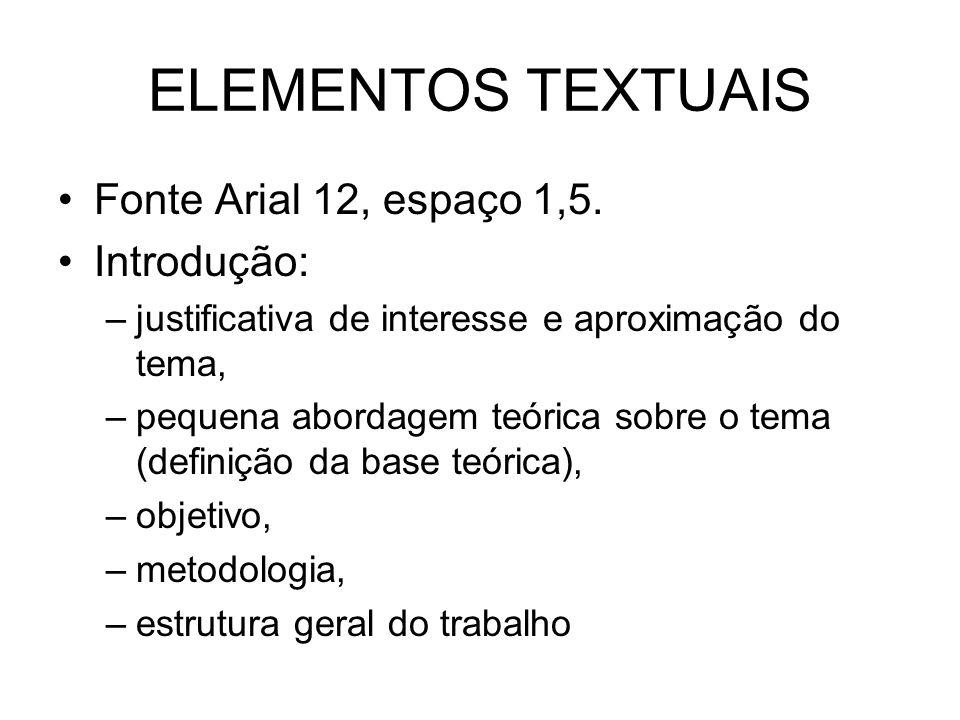 CORPO DE TRABALHO Capítulo 1: base teórica.Tem que ter um título (arial 12 caixa alta, negrito).