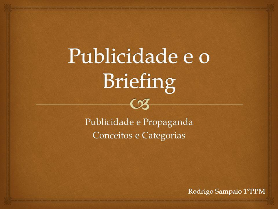 Publicidade e Propaganda Conceitos e Categorias Rodrigo Sampaio 1°PPM