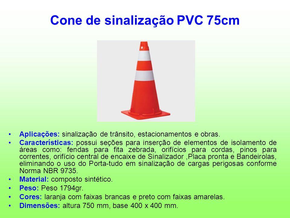Cone de sinalização PVC 75cm Aplicações: sinalização de trânsito, estacionamentos e obras. Características: possui seções para inserção de elementos d