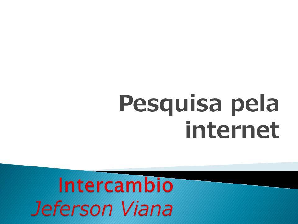 Pesquisa pela internet