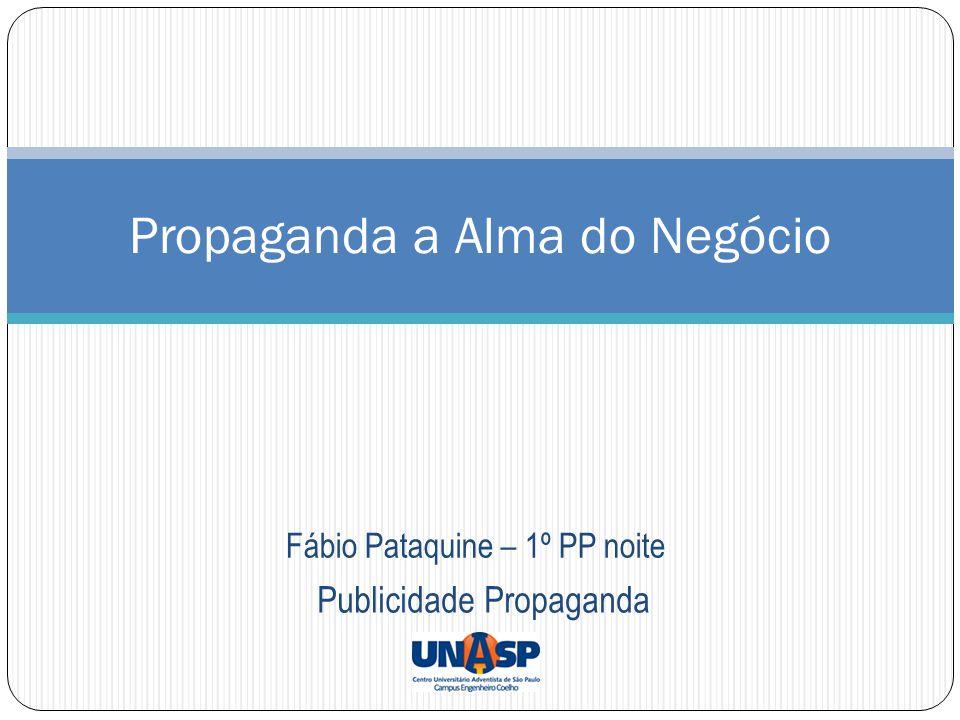 Fábio Pataquine – 1º PP noite Propaganda a Alma do Negócio Publicidade Propaganda