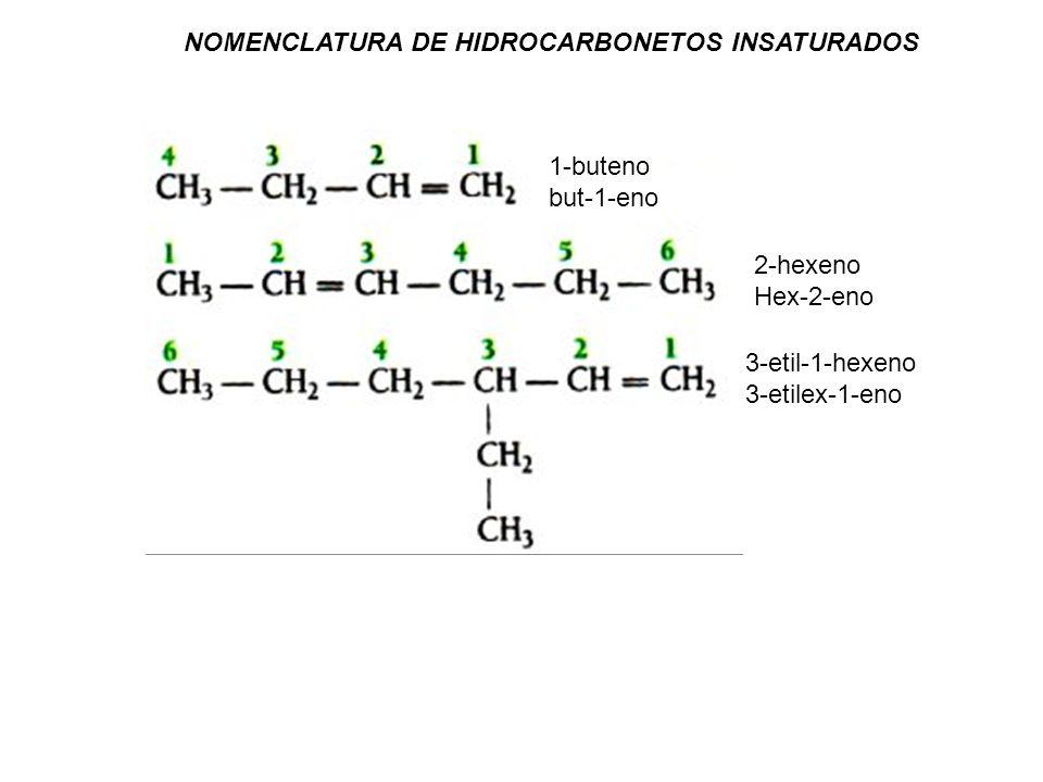 1,3-butadieno 2-etil-1,3-butadieno 2-pentino 2-hexino