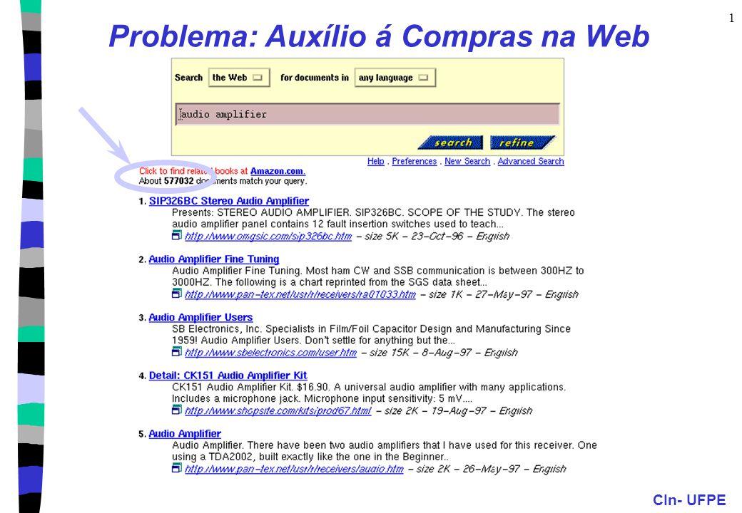 CIn- UFPE 1 Problema: Auxílio á Compras na Web