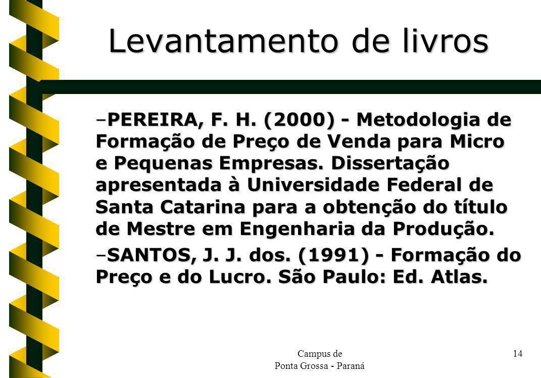 Campus de Ponta Grossa - Paraná 14 –PEREIRA, F. H.
