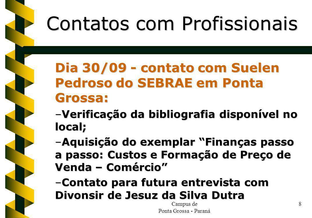 Campus de Ponta Grossa - Paraná 19 –Foi retirado evento que já havia sido realizado no começo de setembro.