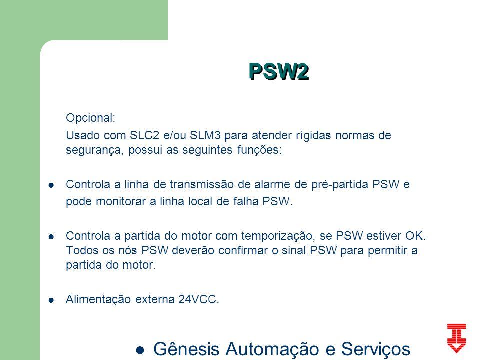 Gênesis Automação e Serviços PSW2 Opcional: Usado com SLC2 e/ou SLM3 para atender rígidas normas de segurança, possui as seguintes funções: Controla a