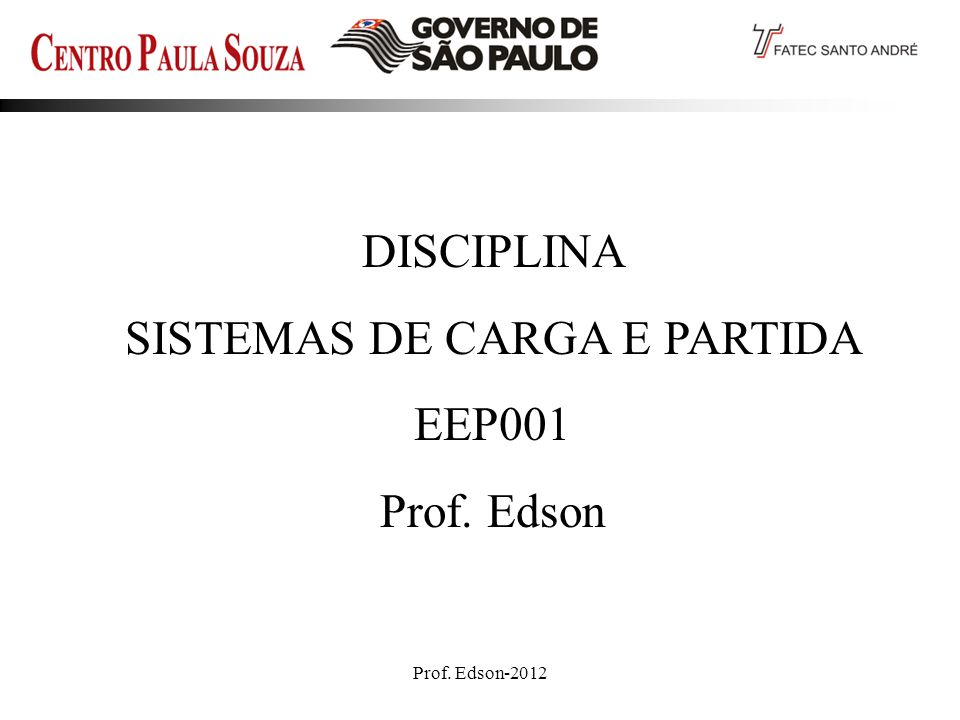 Prof. Edson-2012 22 Princípio da comutação
