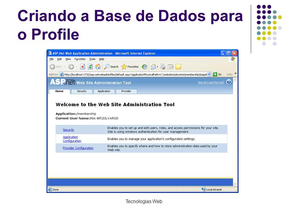 Tecnologias Web Criando a Base de Dados para o Profile