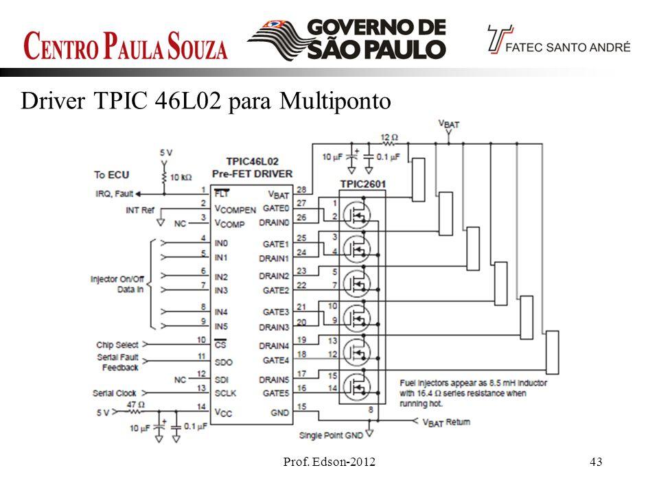 Prof. Edson-201243 Driver TPIC 46L02 para Multiponto