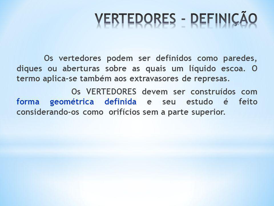 Os vertedores podem ser definidos como paredes, diques ou aberturas sobre as quais um líquido escoa. O termo aplica-se também aos extravasores de repr