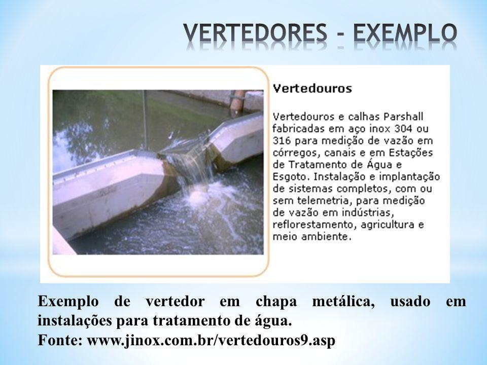 Exemplo de vertedor em chapa metálica, usado em instalações para tratamento de água. Fonte: www.jinox.com.br/vertedouros9.asp