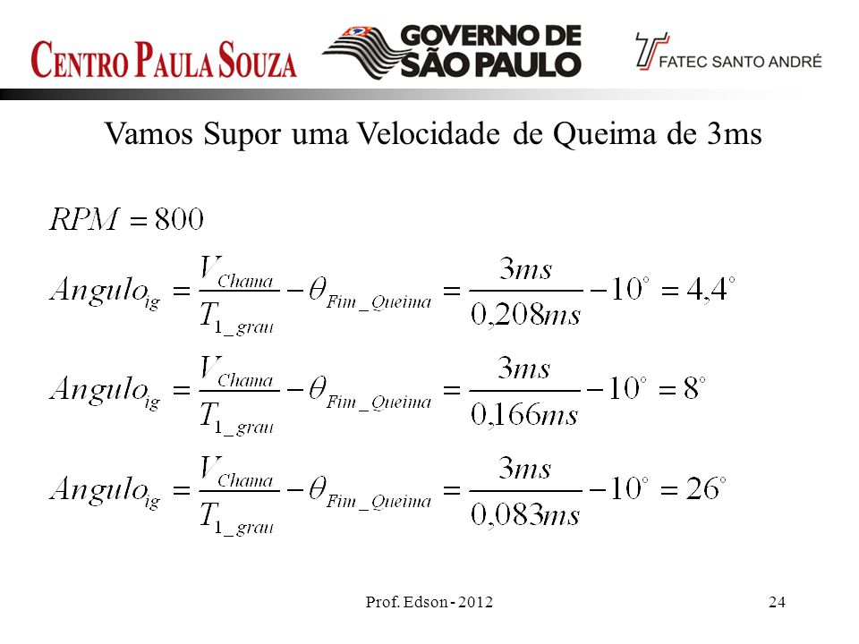 Prof. Edson - 201224 Vamos Supor uma Velocidade de Queima de 3ms