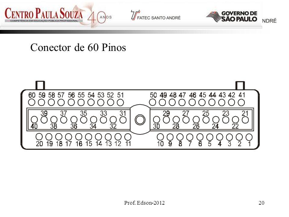 Prof. Edson-201220 Conector de 60 Pinos