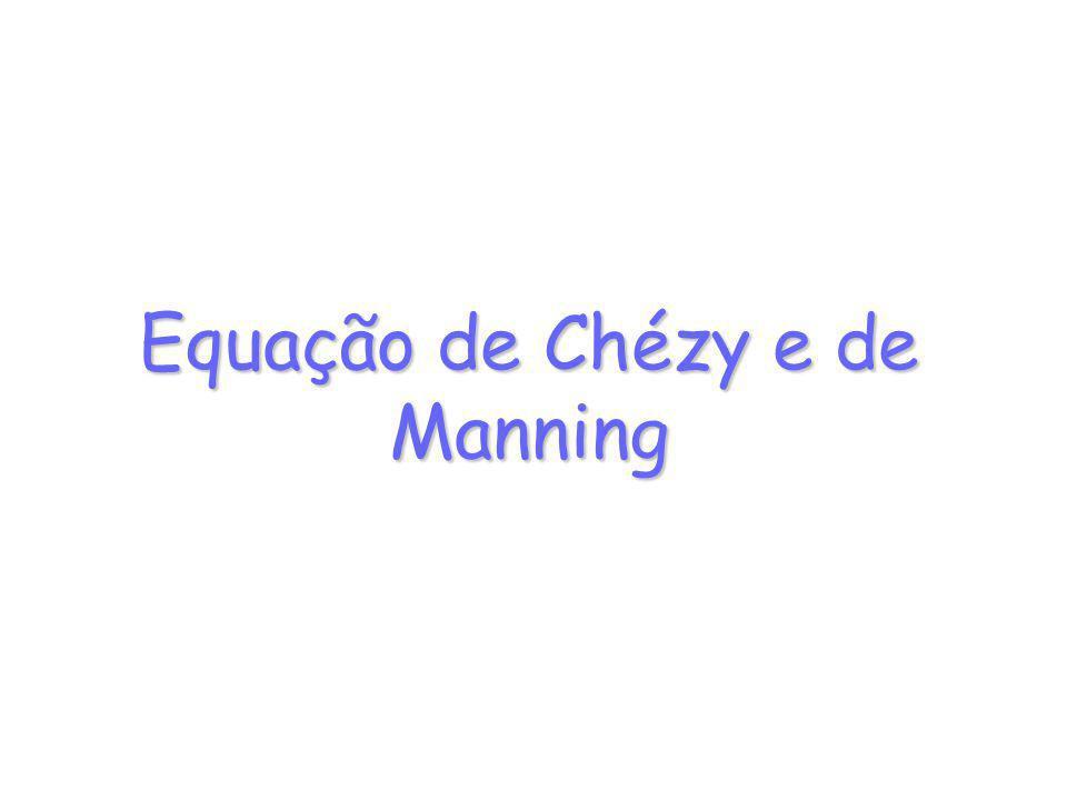 Equação de Chézy e de Manning