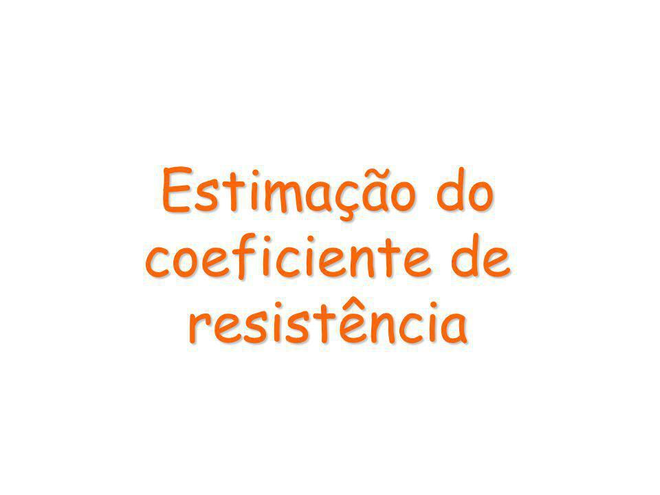 Estimação do coeficiente de resistência