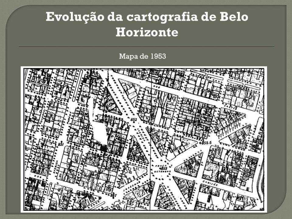 Evolução da cartografia de Belo Horizonte Mapa de 1953