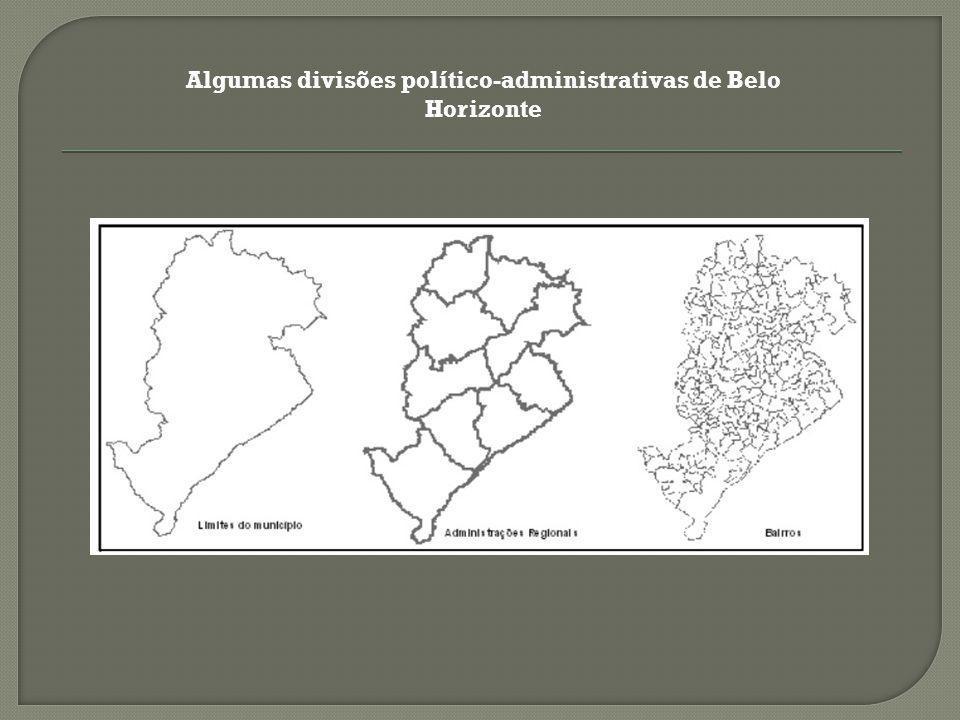 Algumas divisões político-administrativas de Belo Horizonte