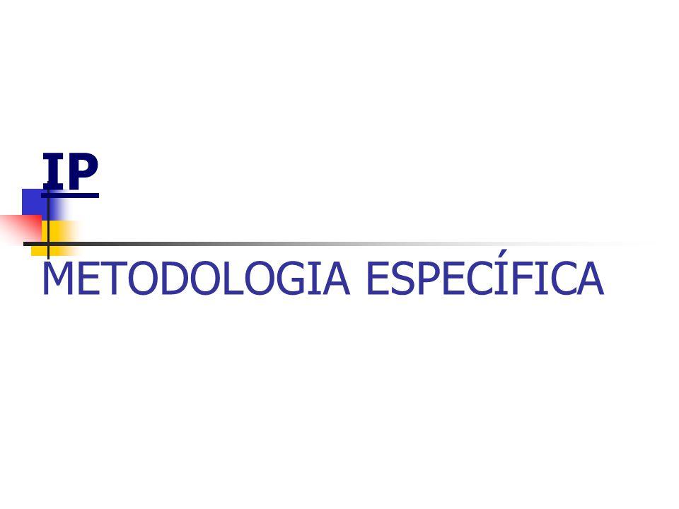 IP METODOLOGIA ESPECÍFICA
