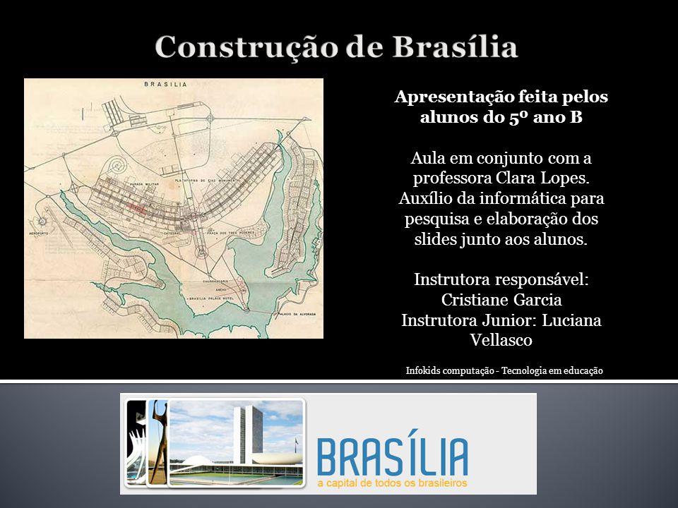 Sinopse do projeto Os alunos fizeram pesquisa sobre a construção de Brasília, reunindo informações e imagens.