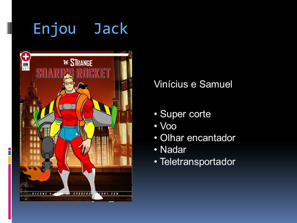 Enjou Jack Vinícius e Samuel Super corte Voo Olhar encantador Nadar Teletransportador