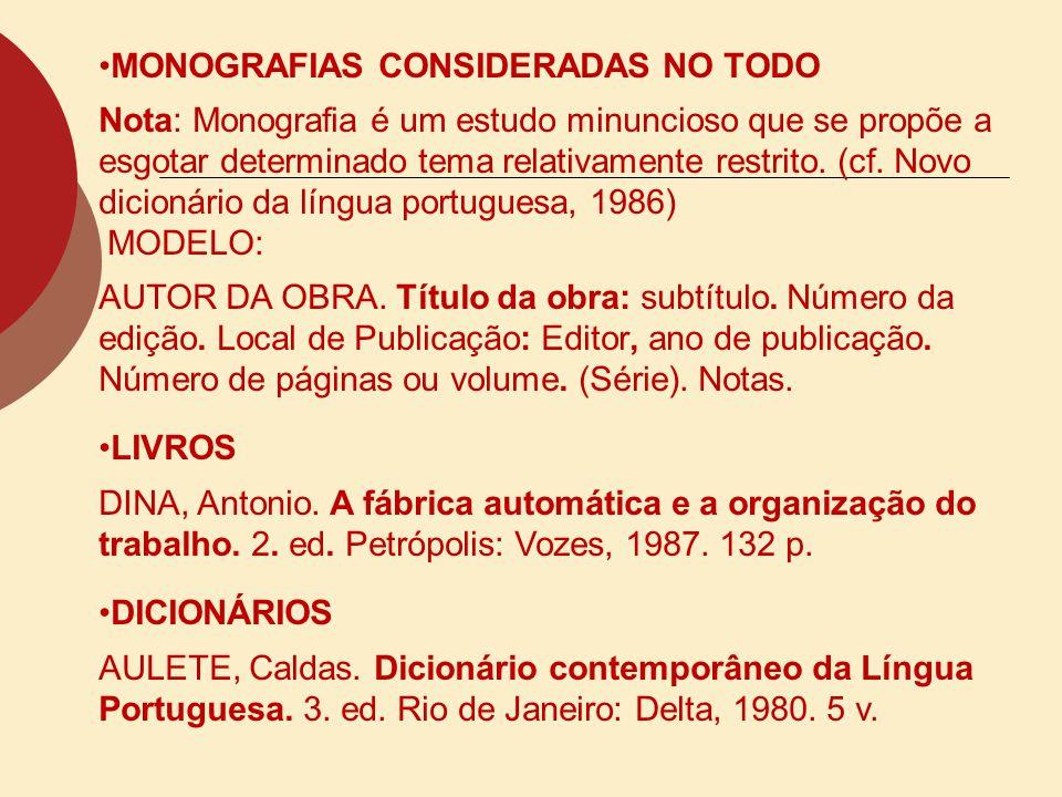 MONOGRAFIA NO TODO – IMPRESSA ENTIDADES INDEPENDENTES MODELO: NOME DA ENTIDADE.
