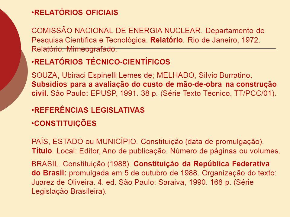 RELATÓRIOS OFICIAIS COMISSÃO NACIONAL DE ENERGIA NUCLEAR. Departamento de Pesquisa Científica e Tecnológica. Relatório. Rio de Janeiro, 1972. Relatóri