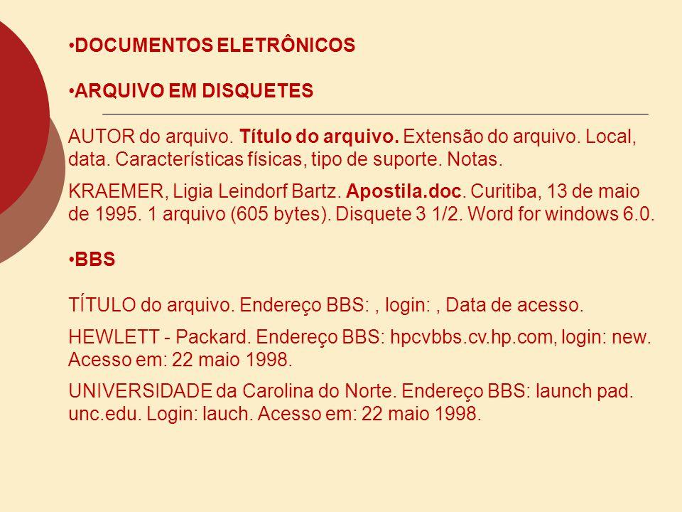 BASE DE DADOS EM CD-ROM: NO TODO AUTOR.Título. Local: Editora, data.