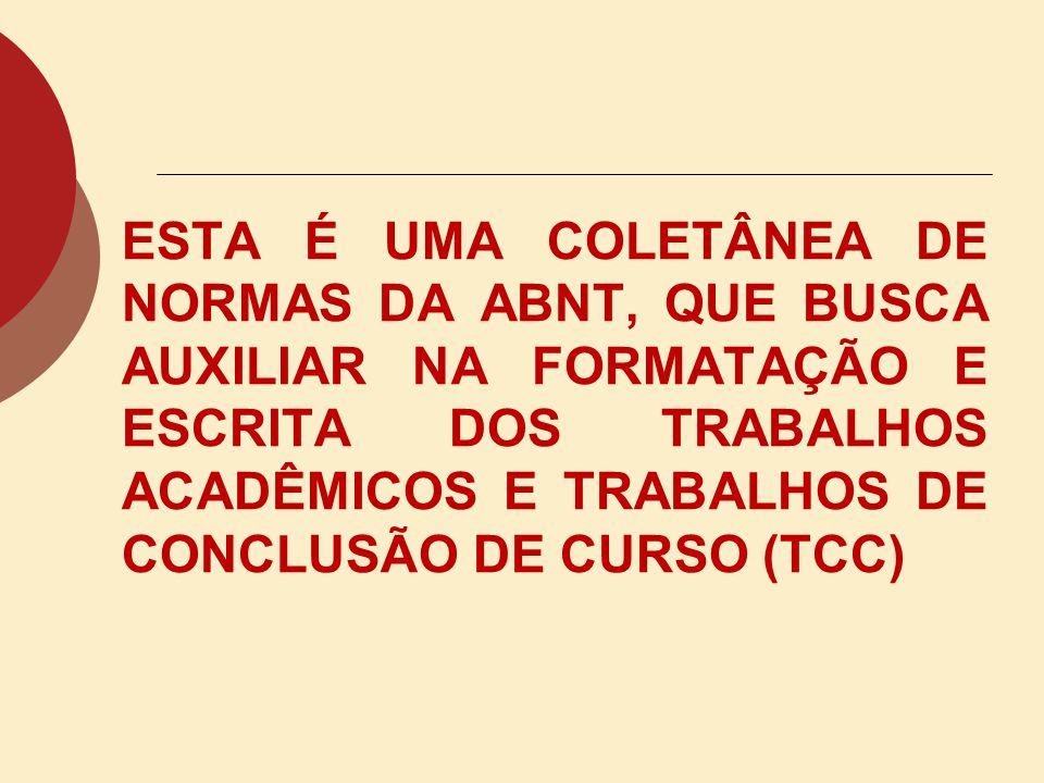 CITAÇÕES INDIRETAS Um autor: (MORAES, 1993).