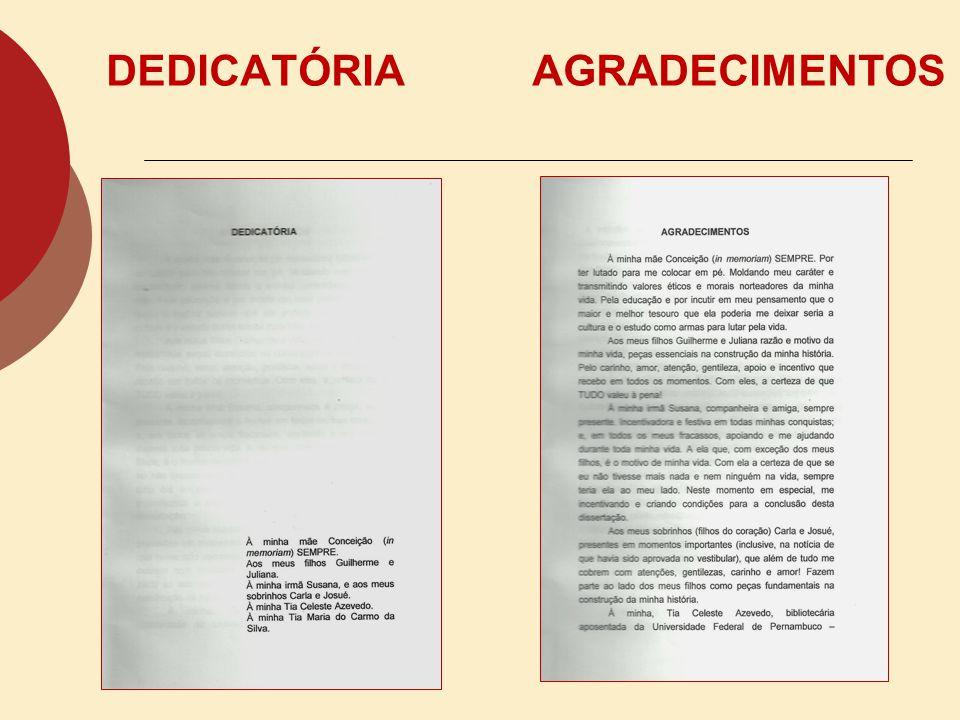 FOLHA DE APROVAÇÃO: DEVE CONTER Nome do autor; Título (e subtítulo, se houver) do trabalho; Natureza; Objetivos; Nome da instituição; Área de concentr