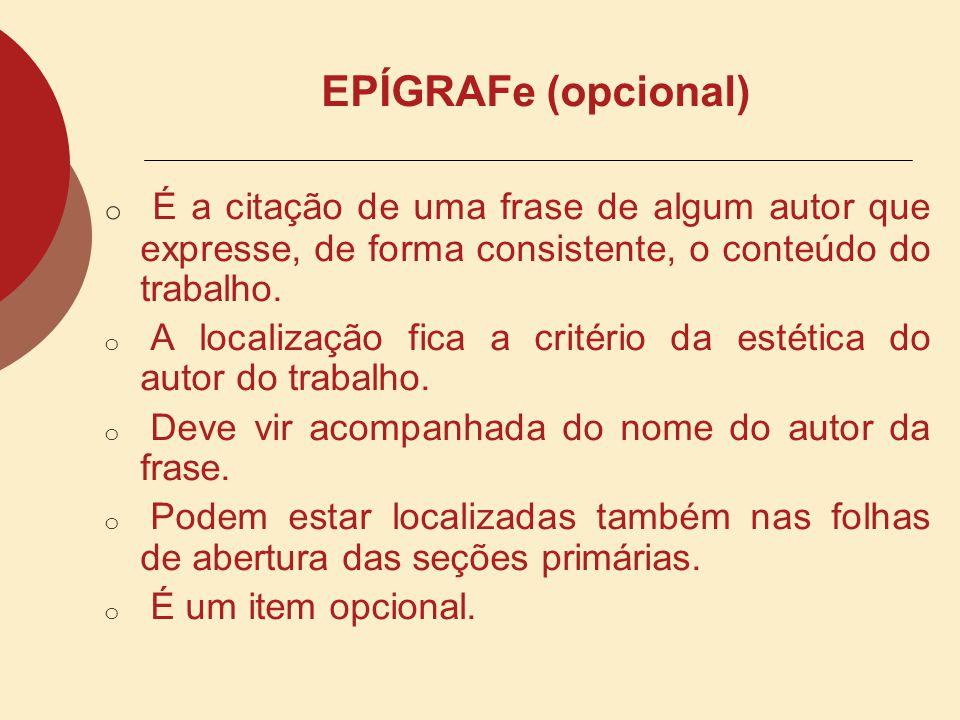 RESUMO em Língua Estrangeira Tradução, para o inglês, espanhol ou francês, do resumo em língua portuguesa. É um item obrigatório em caso de dissertaçõ