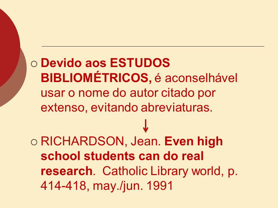 Leedy (1988 apud RICHARDSON, 1991, p. 417) compartilha deste ponto de vista ao afirmar [...] os estudantes estão enganados quando acreditam que eles e