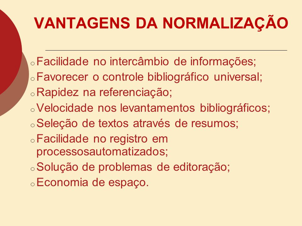 NORMALIZAR OU NORMATIZAR ? NORMALIZAÇÃO: É o ato ou efeito de normalizar, uniformizar e padronizar. É o processo de aplicação das normas, com o intuit